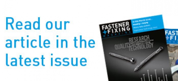 Read our article in Fastener & Fixing Magazine
