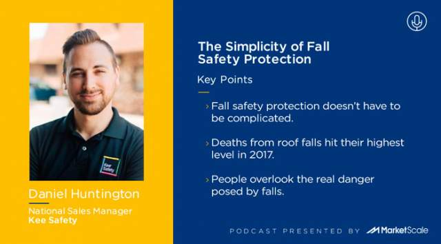 New podcast: The Simplicity of Fall Safety Protection